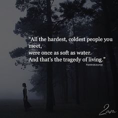 All The Hardest, Coldest People You Meet Cold Quotes, Dark Quotes, Wisdom Quotes, True Quotes, Great Quotes, Inspirational Quotes, Beautiful Words, Favorite Quotes, Quotations