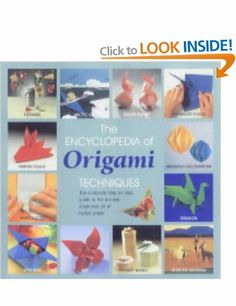 The Encyclopedia of Origami: The Complete, Fully Illustrated Guide to the Folded Paper Arts: Amazon.co.uk: Nick Robinson: Books