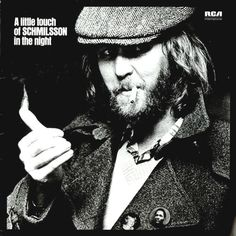 Harry Nilsson A Little Touch Of Schmilsson In The Night