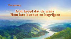 Christelijk lied 'God hoopt dat de mens Hem kan kennen en begrijpen' (Ne... Drama, Dramas