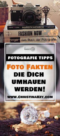 Fotografie Tipps & Tricks direkt vom Profi - Diese überraschenden Foto Fakten werden Dich umhauen! Jetzt entdecken auf CHRISTINA KEY - dem Fotografie, Blogger Tipps, Rezepte, Mode und DIY Blog aus Berlin, Deutschland