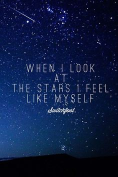 """When I look at the stars/ I feel like myself"" Stars by Switchfoot Switchfoot Lyrics, Music Lyrics, Words Quotes, Me Quotes, Latin Quotes, Sayings, Qoutes, Space Quotes, This Is A Book"