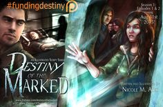 """Destiny of the Marked"" is a new original script series by Nicole M. Ales.   The story follows, Estelle (E) as she deals with the looming illness of her Mother, while demons and darkness from another world threaten our own.   Episode 1 will be released as eBook August 31st, 2015!   Patreon: www.patreon.com/destinyofthemarked"