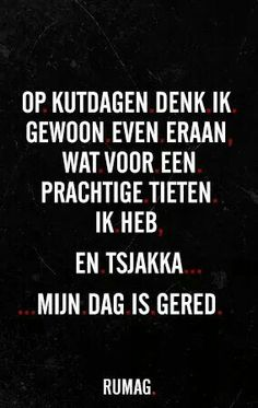 Hier moest ik heel hard om lachen :P Cool Words, Wise Words, Best Quotes, Funny Quotes, Qoutes, Dutch Quotes, Lol, One Liner, Sarcastic Humor