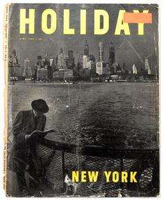 Holiday Magazine, the April 1949 cover, by Jean and Tom Hollyman, taken from the Staten Island Ferry. My Magazine, Magazine Covers, Vintage Vogue Covers, Staten Island Ferry, House Design Photos, Vintage Graphic Design, Vintage Magazines, Vintage Ephemera, Vintage Travel