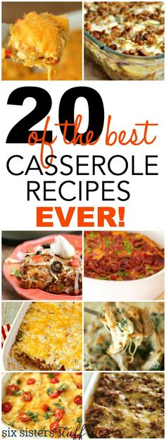20 of the BEST casserole recipes EVER from SixSistersStuff.com!