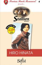 Stallion Series Hiro Hinata Complete (Original, Unedited Version) by Sofia PHR Wattpad Books, Wattpad Stories, Novels To Read, Pocket Books, Series 4, Romance Novels, Free Reading, Hinata, Reading Online