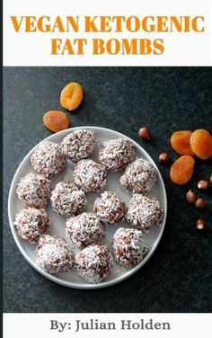 Vegan Ketogenic: Vegan Keto Fat Bombs, The Best Low Carb Vegan Recipes: Burn Fat and Live Forever on a Scientifically Formulated Vegan Low Carb Recipe Book (Vegan Keto, Vegan Ketogenic, keto vegan) * You can find more details by visiting the sponsored image link.