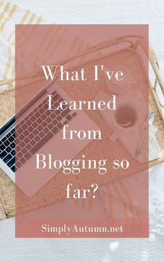5 months into blogging has taught me so much. Click/Save this pin to find out what I have learned in a couple months of blogging. Learning what my niche is, who my target audience is, and what companies is right for my platform.