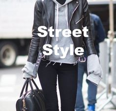 615f027b604e0 54 Best STREET STYLE images