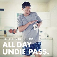Dad, relax and forget the pants on Father's Day with this animated All Day Undie Pass.