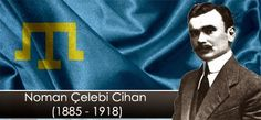 Numan Çelebicihan;Kırım Türkü politikacı,şair,yazar.Kırım Halk Cumhuriyeti'nin ilk başkanıdır. Kırım Türkleri'nin ulusal marşı Ant etkenmen'in şairidir.