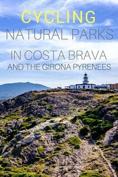 Cycling Natural Parks in Costa Brava and the Girona Pyrenees.   Click here to get inspired and watch the video!