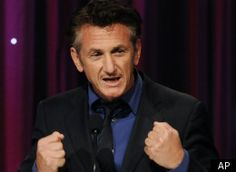 Sean Penn. He does things that many would do if they could. He can, so he does.