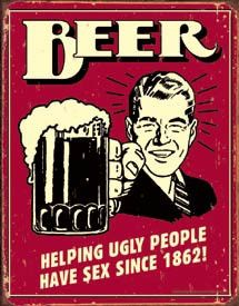 Beer-Ugly People Tin Sign