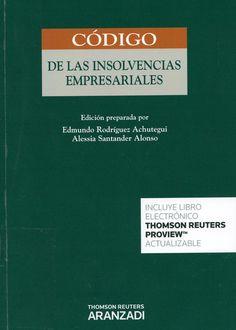 Código de las insolvencias empresariales / edición preparada por Edmundo Rodríguez Achutegui, Alessia Santander Alonso, 2014