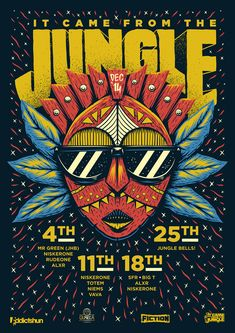 It Came From The Jungle - December 2014 by Ian Jepson Poster design, tribal illustration for the event. Event Poster Design, Event Posters, Creative Poster Design, Poster Design Inspiration, Creative Posters, Graphic Design Posters, Flyer Design, Poster Designs, Poster Ideas