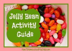 national jelly bean day - free activity guide from How to Homeschool My Child.com