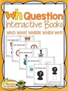 WH Question Interactive BooksThis 54 page WH Question - Interactive Books resource includes five 13-page WH question interactive books. One book per question type: who, what, where, when, why.-Page 4: WH Questions Methodology -Page 5: Meeting the Standards Aligned to CCSS- Page 6: Stages of Second Language Acquisition in Preschoolers (Krashen & Terrell) along with WIDA estimates-Pages 7-47: Five 13-page WH question interactive books.