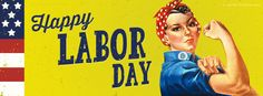 Happy Labor Day Woman | We Can Do It! | www.CoverMyTimeline.com | #LaborDay #Labor