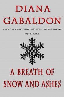 #Abreathofsnowandashes, #Book6 #Outlander #DianaGabaldon