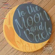 I Love You to the Moon and Back Round Wood Sign Plaque I Love You to the Moon and Back wood sign / plaque - LOVE this quote - great gift idea - Valentine's Day gift, nursery decor, available on Etsy