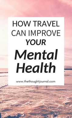 How travel can help your mental health and make you happier, more motivated, positive and inspired. Travelling can lift your mood and improve your mental health and travel is a great stress relief tool. Traveling can help ease depression and anxiety. Anxiety Relief, Stress Relief, Understanding Anxiety, Thing 1, Health Advice, Health Blogs, Health Quotes, Self Care Routine, Mood