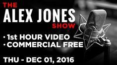AJ Show (1st HOUR VIDEO Commercial Free) Thursday 12/1/16: News & Commen...