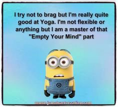 DownDog Funnies: Minions Yoga… From the Downdog Diary Yoga Blog found exclusively at DownDog Boutique. DownDog Diary brings together yoga stories from around the web on Yoga Lifestyle... Read more at DownDog Diary