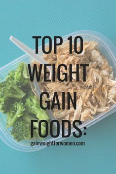 Top 10 Weight Gain Foods for Quicker, He. - Top 10 Weight Gains Foods for Faster, Healthy Weight Gain: - Meal Prep Weight Gain, Ways To Gain Weight, Weight Gain Journey, Gain Weight Fast, Weight Gain Meal Plan, Healthy Weight Gain, Weight Loss, Lose Weight, Workouts To Gain Weight