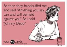 For all my Depp devotee friends - while I may have several other choices before Johnny Depp, this made me laugh!