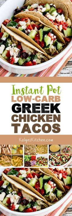Instant Pot Low-Carb Greek Chicken Tacos are an amazing low-carb dinner with my favorite low-carb tortillas, or use lettuce wraps for Keto! Low Carb Chicken Recipes, Low Carb Dinner Recipes, Delicious Dinner Recipes, Cooking Recipes, Healthy Recipes, Yummy Food, Simple Recipes, Chef Recipes, Turkey Recipes