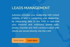 The Autoxloo CRM is user friendly and has a systematic GUI which can easily adapt and provide simplified workflow logic. It can function both independently or integrate with existing business processes and moreover Autoxloo Dealer Management System (DMS).