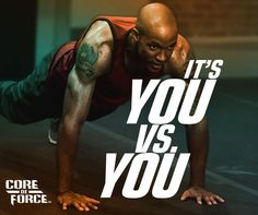 """You've got to push yourself - no one else will do it for you. Comment """"YES"""" if you're ready to challenge yourself and #FightForIt with Core De Force!"""