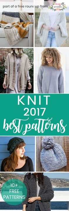 Knit these beautiful easy level patterns from my best knit patterns from 2017 free pattern roundup!