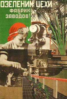 Lets vegetate workshops, factories and plants! no: 1603 Artist: Senkin S. Photomontage, Urban Ideas, Russian Constructivism, Bauhaus Art, Propaganda Art, Socialist Realism, Soviet Art, Political Art, Realism Art