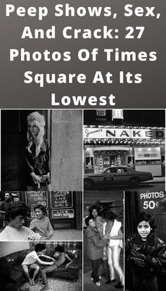 Before Times Square was a global attraction, it was home to sex shops and drug dealers, earning a reputation as the sketchiest part of New York City. Celebrity Dentist, Celebrity Skin, Celebrity Workout, Celebrity Hair Stylist, Peep Show, Celebrity Photographers, Celebrity Cruises, Mind Blown, Girl Photos