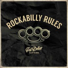 Rockabilly Rules by Ted Dollar #rockabilly #rockabilly rules #pin up #motorcycle #tattoo #hot rod #hotrod #motorbike #vintage #retro