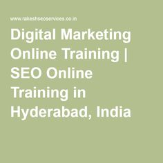 Digital Marketing Online Training | SEO Online Training in Hyderabad, India