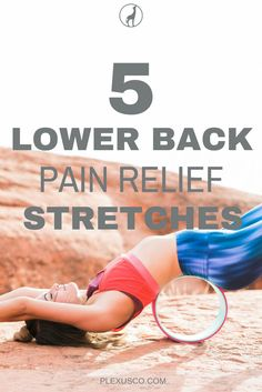 lower back stretches | lower back pain | back pain relief products