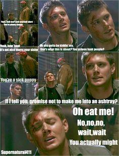 Dean-- hilarious even under extreme duress!