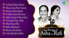 Best Of Asha & Mohd Rafi - Asha Duet Songs - Old Hindi Songs - Asha Mohd...
