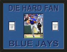 One framed 8 x 10 inch Toronto Blue Jays photo of Brett Lawrie with one team/player card* opening on each side, double matted in team colors to 24 x 18 inches.  DIE HARD FAN** and BLUE JAYS*** are cut into the top mat and show the bottom mat color.  $109.99 @ ArtandMore.com