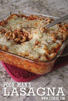 Poor Man's Lasagna {Recipe} - seven thirty three Poor Mans Recipes, Great Recipes, Favorite Recipes, Frugal Meals, Cheap Meals, Easy Meals, Budget Meals, Italian Recipes, Crockpot Recipes