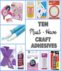 10 Must-Have Adhesives for Every Crafter