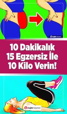 10 Dakikada Yapabileceğiniz 15 Egzersiz İle 10 Kilo Verin - Pin Tutorial and Ideas Belly Pooch Workout, Yoga Pilates, Make Up Inspiration, Lose Weight Quick, Aerobics, Tutorial, Stay Fit, Abs, Health Fitness