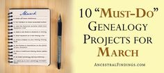 """Spring is in the air, and along with that comes a whole new set of genealogy projects for you to work on. Here are your 10 """"must-do"""" genealogy projects that are perfect to tackle while the weather turns from icy to warm and green."""