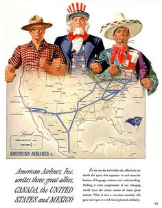 "American Airlines new routes poster connecting Canada, USA, and Mexico. (I have a certificate for ""Baby's First Flight"" from L.A. to Toronto, 1948.)"