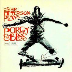 OSCAR PETERSON - Oscar Peterson Plays Porgy & Bess ℗ 1959, Verve