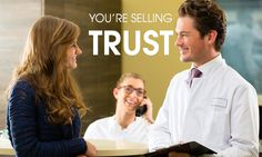 Dentists–You're Selling Trust